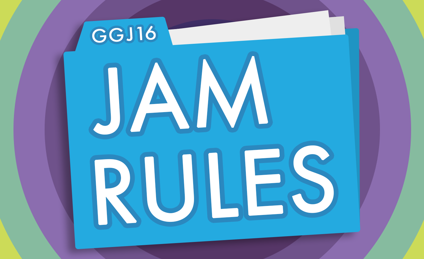 Global Game Jam® Rules 2016