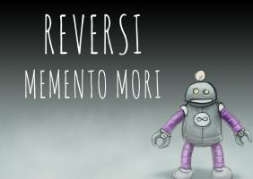 Reversi - Memento Mori